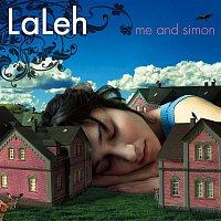 Laleh – Me And Simon