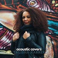 Talisha Karrer – Acoustic Covers