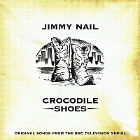 Jimmy Nail – Crocodile Shoes