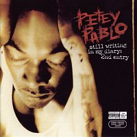 Petey Pablo – Still Writing In My Diary: 2nd Entry