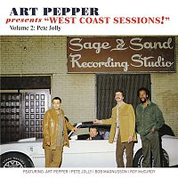 "Art Pepper – Art Pepper Presents ""West Coast Sessions!"" Volume 2: Pete Jolly"