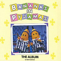 Bananas In Pyjamas – The Album