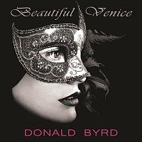 Donald Byrd – Beautiful Venice