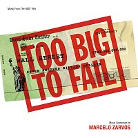 Marcelo Zarvos – Too Big To Fail [Music From The HBO Film]