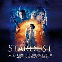 Ilan Eshkeri, London Metropolitan Orchestra – Stardust - Music From The Motion Picture