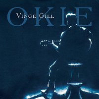 Vince Gill – Okie