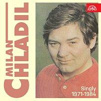 Milan Chladil – Singly (1971-1984)