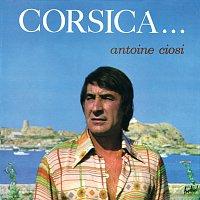 Antoine Ciosi – Corsica...