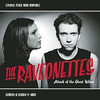 The Raveonettes – Attack Of The Ghost Riders