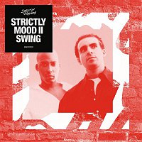 Mood II Swing – Strictly Mood II Swing