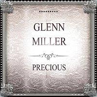 Glenn Miller – Precious