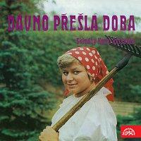 Malá dechová hudba Valdaufinka – Dávno přešla doba