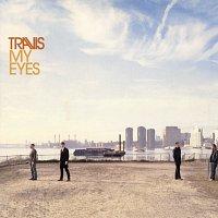 Travis – My Eyes