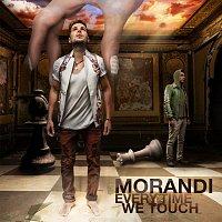 Morandi – Everytime We Touch