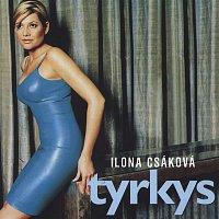 Ilona Csáková – Tyrkys