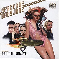 Space Age Baby Jane – The Electric Light Parade
