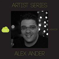 Alex Ander – Artist Series: Alex Ander