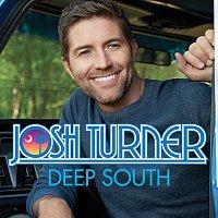 Josh Turner – Deep South