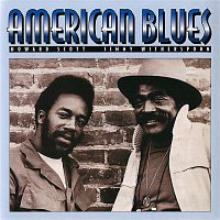 Jimmy Witherspoon, Howard Scott – American Blues