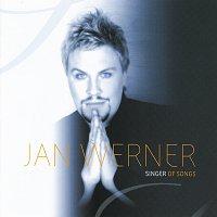 Jan Werner – Singer Of Songs