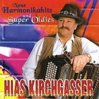 Hias Kirchgasser – Neue Harmonikahits und Super Oldies