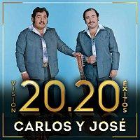 Carlos Y José – Visión 20.20 Éxitos