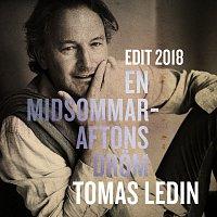 Tomas Ledin – En midsommaraftons drom [Edit 2018]