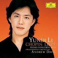 Yundi Li, Philharmonia Orchestra, Sir Andrew Davis – Liszt & Chopin: Piano Concertos No.1 [Bonus track version; e-album]