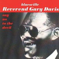 Reverend Gary Davis – Say No To The Devil