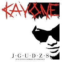 Kay One – J.G.U.D.Z.S. [Jung genug um drauf zu scheissen]