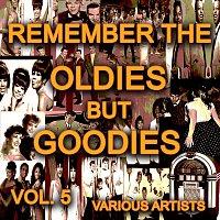 Různí interpreti – Remember The Oldies But Goodies, Vol. 5