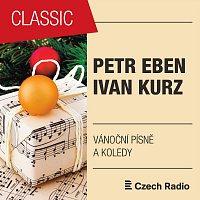Pražský dětský sbor, Kühnův dětský sbor – Petr Eben, Ivan Kurz: Vánoční písně a koledy