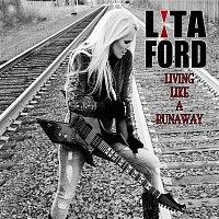 Lita Ford – Living Like a Runaway