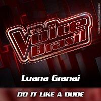 Luana Granai – Do It Like A Dude [Ao Vivo]