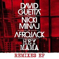 David Guetta, Afrojack, Bebe Rexha, Nicki Minaj – Hey Mama (feat. Nicki Minaj & Afrojack) [Remixes EP]