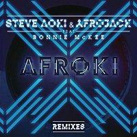 Steve Aoki, Afrojack, Bonnie McKee – Afroki (Remixes)
