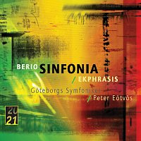 Goteborgs Symfoniker, Peter Eotvos – Berio: Sinfonia