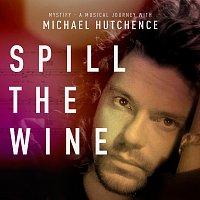 Michael Hutchence – Spill The Wine