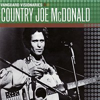Country Joe McDonald – Vanguard Visionaries