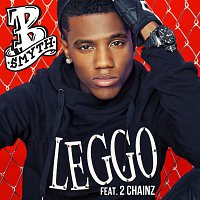 B. Smyth, 2 Chainz – Leggo