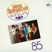 Věra Špinarová &Special 85