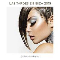 Various  Artists – Las Tardes en Ibiza 2015 mixed by Sebastian Gamboa