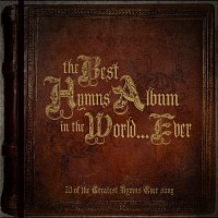 Přední strana obalu CD The Best Hymns Album In The World…Ever!