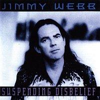 Jimmy Webb – Suspending Disbelief