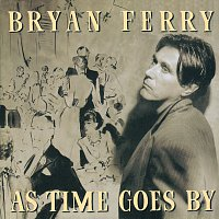 Bryan Ferry – As Time Goes By