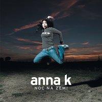 Anna K – Noc na zemi