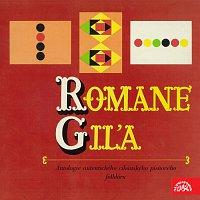 Soubor Romové – Romane giľa. Antologie autentického cikánského písňového folklóru MP3