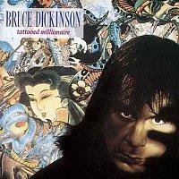 Bruce Dickinson – Tattooed Millionaire