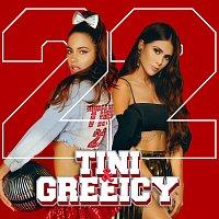 Tini, Greeicy – 22