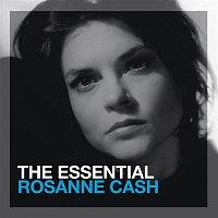 Rosanne Cash – The Essential Rosanne Cash